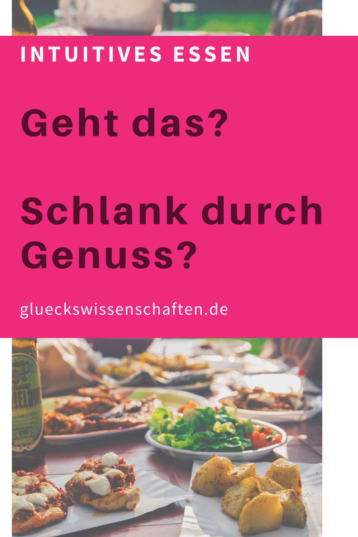 Glueckswissenschaften- Intuitives Essen - Schlaraffenland- Geht das- Schlank durch Genuss