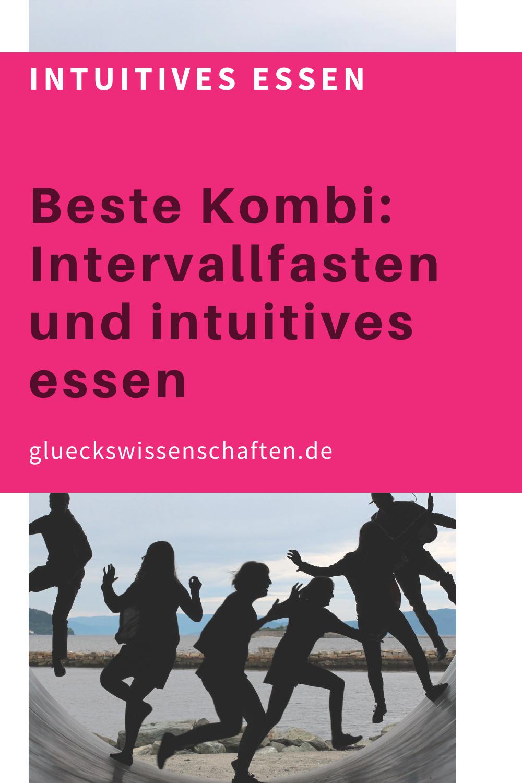 Glueckswissenschaften- Intuitives Essen - Schlaraffenland- Passt das zusammen- Beste Kombi Intervallfasten und intuitives Essen
