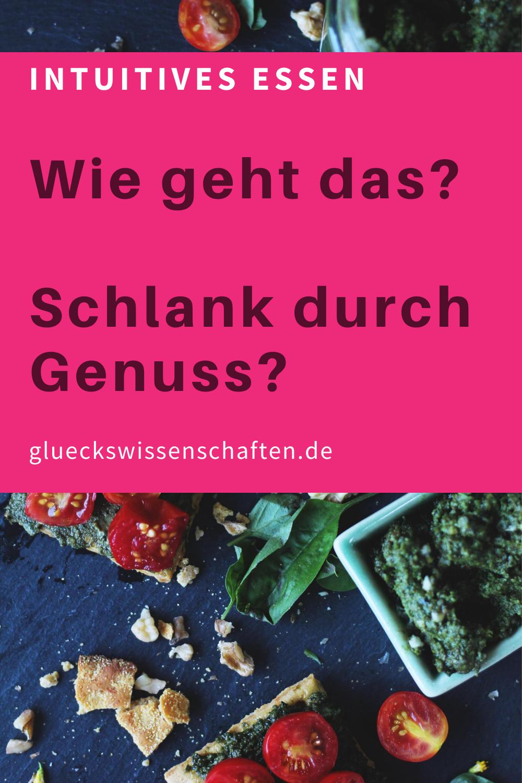 Glueckswissenschaften- Intuitives Essen - Schlaraffenland- Wie geht das- Schlank durch Genuss