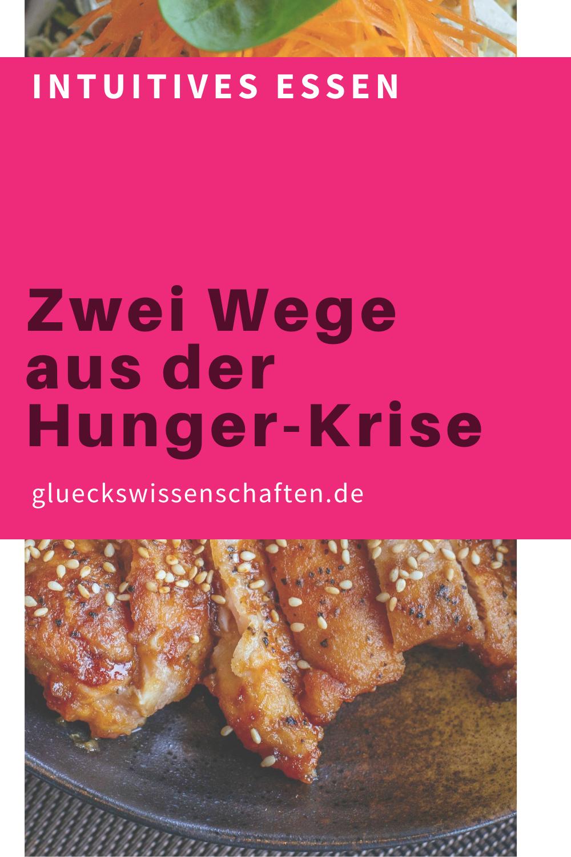 Glueckswissenschaften- Intuitives Essen - Schlaraffenland -Zwei Wege aus der Hunger-Krise