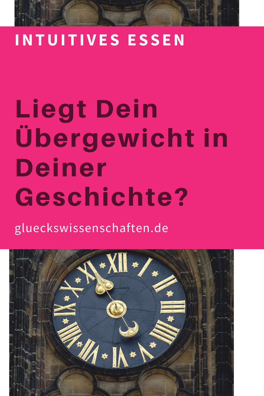 Glueckswissenschaften- Intuitives Essen - Schlaraffenland - Liegt Dein Übergewicht in Deiner Geschichte