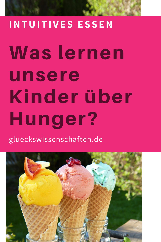 Glueckswissenschaften- Intuitives Essen - Schlaraffenland - Was lernen unsere Kinder über Hunger