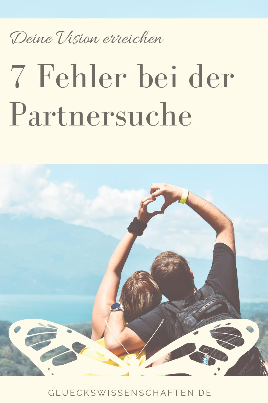 Glückswissenschaften - Partnerschaft gewinnen - 7 Fehler bei der Partnersuch