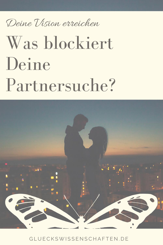 Glückswissenschaften - Partnerschaft gewinnen - Was blockiert Deine Partnersuche