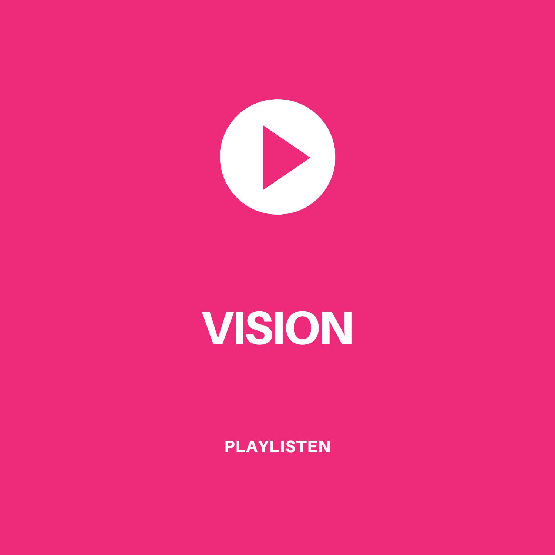 Auswahl -Playlisten - Vision