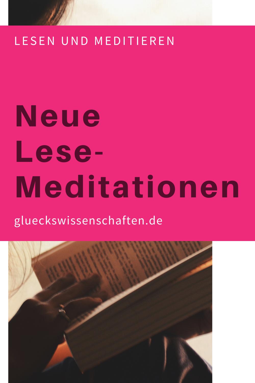 Glueckswissenschaften- Lesemeditation - Neue Lese-Meditationen