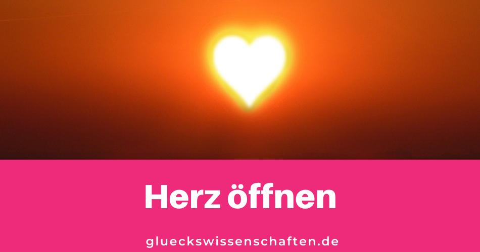 Glückswissenschaften - Was bringt das - Herz öffnen(1)