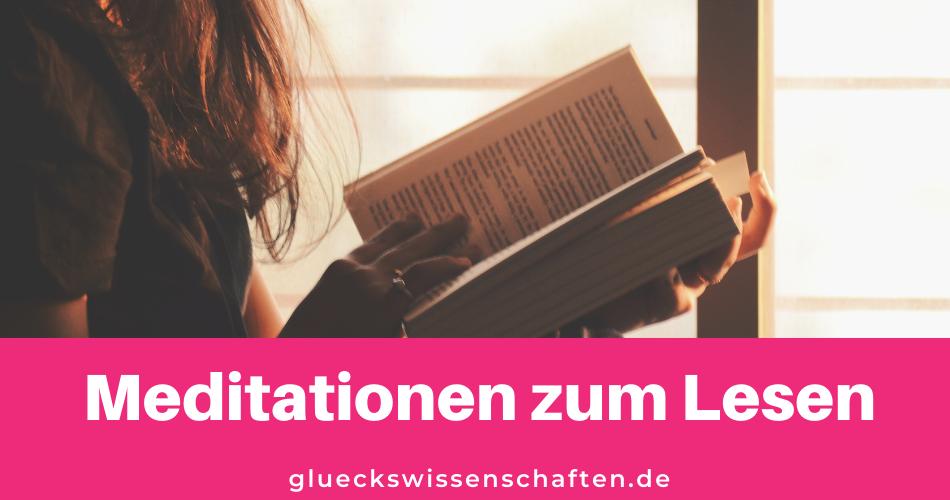 Glückswissenschaften -Meditationen zum lesen - Schnelle Hilfe