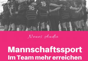 Glückswissenschaften - Neues Audio - Mannschaftssport Im Team mehr erreichen