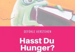 Hasst Du Hunger?