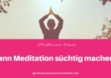 Kann Meditation süchtig machen