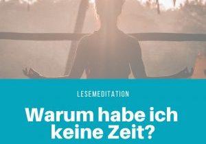 Meditatives Lesen_ Warum habe ich keine Zeit