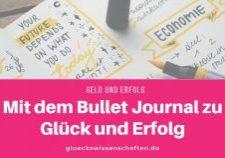 Mit dem Bullet Journal zu Glück und Erfolg