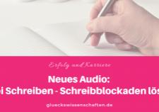 Neues Audio- Frei Schreiben - Schreibblockaden lösen