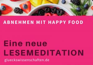 glueckswissenschaften -Essen ist wunderbar - LESEMEDITATION